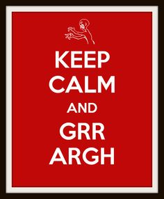 Keep Calm and Grr Argh! Nursery Art - Joss Whedon Inspired - Choose Your Background Color 8x10 Inch Poster Print. $12.00, via Etsy.