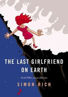 The Last Girlfriend on Earth -- This latest offering from Simon Rich delivers more of his wacky and hilarious shorts.  My favorite, the Canine Personals.