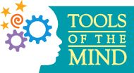 Tools of the Mind is a research-based early childhood program that builds strong foundations for school success by promoting intentional and self-regulated learning in preschool- and kindergarten-aged children. Tools' instructional philosophy is rooted in cutting edge neuropsychological research on the development of self-regulation/executive functions in children.