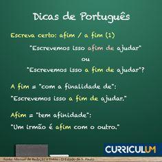 Escreva certo no currículo! E conte com nossa Análise ou Revisão de Currículo: http://www.curriculum.com.br/candidatos-ferramentas-revisao-e-analise.asp