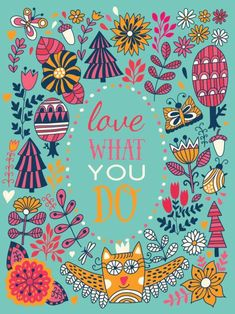 Love what you do, floral greeting card, illustration with forest