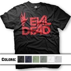 Evil Dead tshirt. 2013 Army Of Darkness horror. Multiple shirt colors and ink on Etsy, $12.00