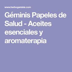 Géminis Papeles de Salud - Aceites esenciales y aromaterapia