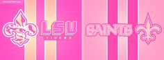 LSU Tigers and New Orleans Saints Logos With Text Girly Facebook Cover