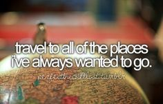 I Wish to Die   Things I want to do before I die.