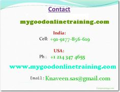 sas Online Training by my goodonlinetraining  We are providing excellent sas  Training by real-time IT industry experts Our training methodology is very unique Our Course Content covers all the in-depth critical scenarios.. Attend free online knaveen.sas@gmail.com www.onlinesastrainings.com www.mygoodonlinetraining.com  contact: +91 996 395 7366 email id: knaveen.sas@gmail.com