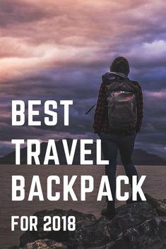 Best Travel Backpack For 2018