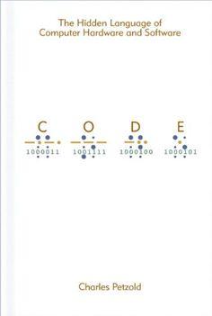 Code: The Hidden Language of Computer Hardware and Software - https://twitter.com/laptopsforschl/status/857286061709377536