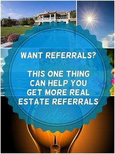 Real Estate Referrals keep your business booming.  Here's one way you can get more referrals coming to you: