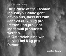 und was passiert mit der Kleidung? Meist gar nichts, endet in der Verbrennungsanlage oder auf der Müllhalde/Deponie. Dabei wären über 90% davon recyclefähig.  #raiseawareness #sharingiscaring #endlosfesch #nomorefastfashion #fashionlibrary Vienna, Friday, Facts, Fashion, La Mode, Renting, Things To Do, Clothing Apparel, Moda