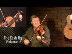 The Kesh Jig: Fiddle Lesson by Kevin Burke - YouTube