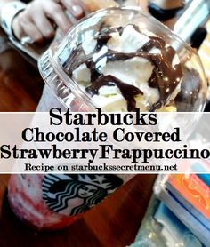 Starbucks Secret Menu Chocolate Covered Strawberry Frappuccino! Recipe here: http://starbuckssecretmenu.net/starbucks-secretmenu-chocolate-covered-strawberry-frappuccino/