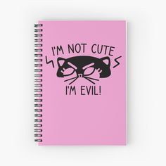 """I'm Not Cute, I'm Evil Cat"" Spiral Notebook by grumblebeeart 