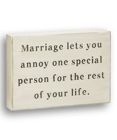 'Annoy One Special Person' Box Sign