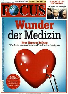 Wunder der Medizin - Neue Wege zur Heilung- Wie Ärzte heute schwerste Krankheiten besiegen. Gefunden in: FOCUS, Nr. 3/2015
