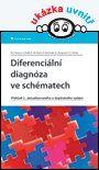 Diferenciální diagnóza ve schématech — Classen Meinhard, Diehl Volker, Koch Karl-Martin, Kochsiek Kurt, Pongratz Dieter, Scriba Peter C. | Knihy GRADA.SK
