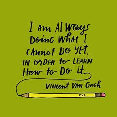 Motivation quote by Vincent Van Gogh Great Quotes, Quotes To Live By, Me Quotes, Inspirational Art Quotes, Quotes Images, Food Quotes, Friend Quotes, Famous Quotes, Daily Quotes