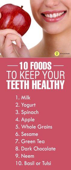 Top 10 Foods To Keep Your Teeth Healthy