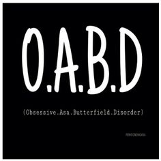 I HAVE A DISORDER!!! obsessive asa butterfield disorder