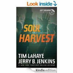 Amazon.com: Soul Harvest (Left Behind, No. 4) eBook: Tim LaHaye, Jerry B. Jenkins: Kindle Store