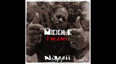 Nazzii - Middle Fingers