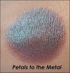 Petals to the metal, Too faced