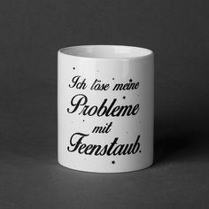 Ich löse meine Probleme mit Feenstaub:  CUP 12,90€