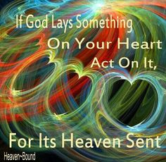 Heaven sent: message in your heart