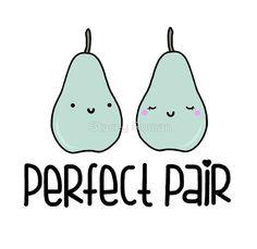 Perfect Pair, pear, pun, food, punny, food puns, cute, love, sweet ...