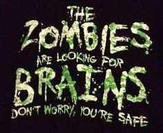 Zombies Tee Shirt Funny Gift Black Neon Green Looking Brains Safe Large 42-44