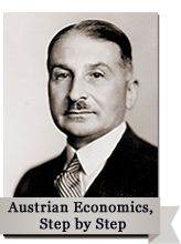 Austrian Economics, Step by Step: Click/mash on Mises's mustache for more information on this 35 lecture course. They DO NOT TEACH Austrian Economics in the skools (sic)! Hence, the financial mess we are in. Worth the price of admission all by itself.