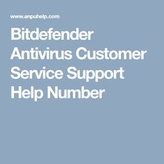 Bitdefender Antivirus Customer Service Support Help Number