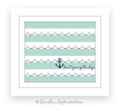 Don't give up the ship / Nursery/ Nautical / PRINT / by emilyhatch, $10.00