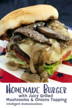 Best homemade burger recipe made with beef. Tender and juicy and perfect for grilling. We begin with our easy burger recipe using ground beef then craft a delicious burger with buttered grilled buns sauteed portobello mushrooms and Vidalia onions! Healthy Burger Recipes, Grilling Recipes, Beef Recipes, Lasagna Recipes, Icing Recipes, Ramen Recipes, Chickpea Recipes, Carrot Recipes, Cabbage Recipes