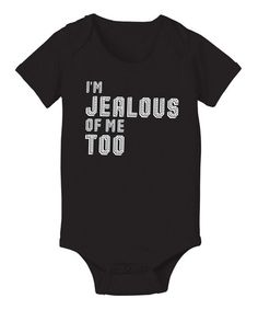 Look at this #zulilyfind! Black 'I'm Jealous Of Me Too' Bodysuit - Infant by KidTeeZ #zulilyfinds