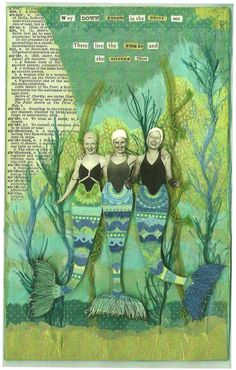 "The original was published in Somerset Studio Magazine July/August 2009. I made it for a challenge called ""sisters"" so there are three mermaid sisters in the deep sea. Overall colors are blues and greens. The original was made from various papers and fibers."