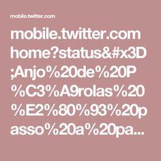 mobile.twitter.com home?status=Anjo%20de%20P%C3%A9rolas%20%E2%80%93%20passo%20a%20passohttp: