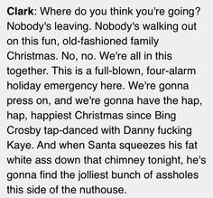 Christmas Vacation- aw sometimes I feel like a real life Clark Griswold