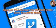 Appeler Vos Contact En Un Seul Geste Avec TouchPal Dialer