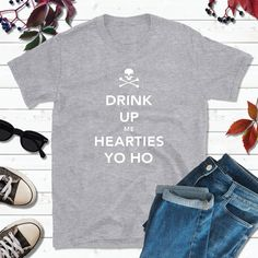 Pirate Shirts, Pirate Outfit, Drink Up Me Hearties Yo Ho Boat Shirts, Pirate Shirts, Couple Shirts, Family Shirts, Pirate Party, Pirate Theme, Popular Colors, Fishing Gifts, Pirates