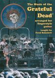 The Fred Sokolow: The Music of the Grateful Dead Arranged for Fingerstyle Guitar [DVD] [2004], 15409782