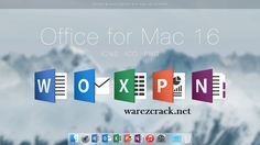 Mac Office 2016 Crack Full Activated Free Download.crack Mac Office 2016, you download and get free Mac Office 2016 download available. Office 2016 for Mac.