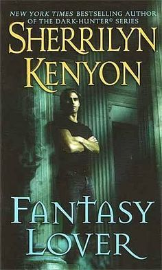 fantasy lover sherrilyn kenyon | Fantasy Lover- The introduction of were Greek mythology works into the Dark-Hunters : Book 1