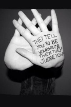no matter what i do im judged. i didnt even do the thing everyone hates me for..