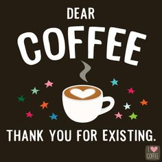 funny coffee quote, coffee humor for coffee lovers - Käffchen - Kaffee Happy Coffee, Coffee Talk, Coffee Is Life, I Love Coffee, My Coffee, Coffee Drinks, Coffee Cups, Coffee Lovers, Funny Coffee