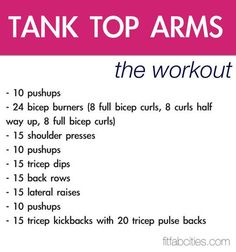 Tone up arms-10lb weights can do in your living room with a chair :)