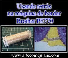dfff28480d169 Dica  Como usar retrós na maquina de bordar Brother Pe 770