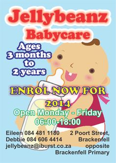 Jellybeanz Babycare For the love of babies. Call Eileen on 084 481 1180 or Debbie on 084 606 4414 to enrol your baby today
