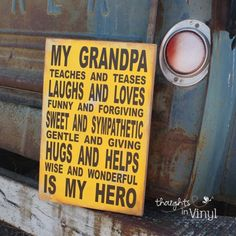 Grandma Quotes Discover My Dad {or} My Grandpa Subway Art Grandpa subway art. This website has lots of wood crafts Grandpa Gifts, Gifts For Dad, Vinyl Crafts, Wood Crafts, Art Crafts, Grandpa Quotes, Birthday Gifts For Grandma, Fathers Day Crafts, Grandparents Day