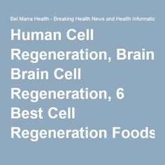 Regenerative medicine: The right anti-inflammatory foods supply good building materials for human cell regeneration. Cell Regeneration, Regenerative Medicine, Anti Inflammatory Recipes, Brain Injury, Special Needs, Natural Health, Cancer, Health Fitness, Nutrition